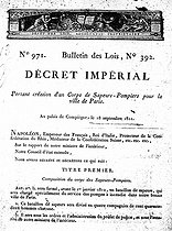 Decree by Napoleon I creating the Paris fire brigade, September 1811. © Roger-Viollet