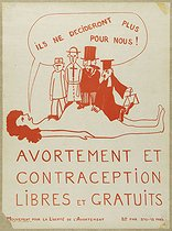 Poster for abortion and contraception (They will no longer decide for us!) by the Mouvement pour la liberté de l'avortement (Movement for the liberty of abortion). Colour drawing, 1972. Paris, Bibliothèque Marguerite Durand. © Bibliothèque Marguerite Durand/Roger-Viollet