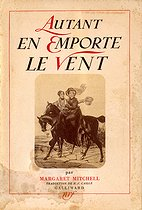 "Cover page of ""Autant en emporte le vent"" by Margaret Mitchell (1900-1949), American novelist. Gallimard publishing house, translated from English by Pierre-François Caillé, 1938. © Roger-Viollet"