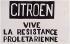 """""""Citroën - Vive la résistance prolétarienne"""". Affiche, mai 1968. Paris, musée Carnavalet.  © Musée Carnavalet/Roger-Viollet"""