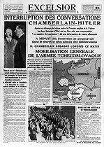 "Prelude to the Munich Agreement. Temporary suspension of the talks between Neville Chamberlain and Adolf Hitler ; The German army is invading the Sudeten ; general mobilization in Czechoslovakia. Front page of the French newspaper ""Excelsior"", on September 24, 1938. © Roger-Viollet"