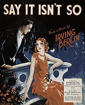 "Couverture de la partition ""Say It Isn't So"" d'Irving Berlin (1888-1989), auteur-compositeur américain d'origine russe, 1932. © Iberfoto / Roger-Viollet"