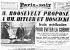 Signature du pacte germano-soviétique : Molotov signant. A gauche, von Ribbentrop et Staline (24 août). Les propositions de Roosevelt pour éviter la guerre. Une de Paris-Soir du 26 août 1939. © Roger-Viollet