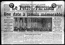 "The signing of the Treaty of Versailles. Front page of ""Le Petit Parisien"", June 29, 1919. © Roger-Viollet"