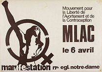 MLAC: Demonstration of April 6th, church of Notre-Dame [Nice]. Poster by the MLAC (Free abortion and contracpetion movement) . 1974. Paris, Bibliothèque Marguerite Durand. © Bibliothèque Marguerite Durand/Roger-Viollet