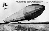 Le dirigeable allemand Zeppelin I (ancien Zeppelin III), du comte Ferdinand von Zeppelin (1838-1917), militaire et ingénieur allemand, constructeur de dirigeables. © Roger-Viollet