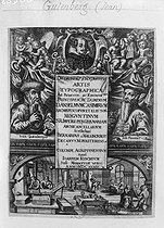Frontispiece from a book about typographic art, published in 1639. Centre : portraits of Gutenberg and Johann Fust. Top : portrait of the archbishop of Mainz (Germany). © Albert Harlingue / Roger-Viollet