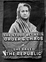 "Poster with a portrait of Indira Gandhi. ""She stood between order and chaos, she saved the Republic"". Bombay (India), 1976.  © Anne Salaün/Roger-Viollet"